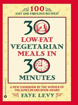 Click this cover for a(n) eBook sample of 30 Low-Fat Vegetarian Meals in 30 Minutes.