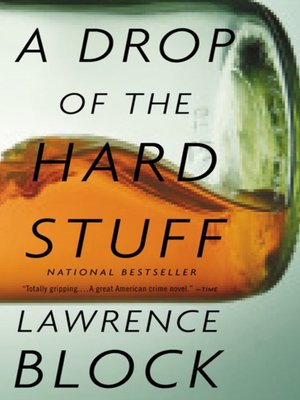 Click this cover for a(n) eBook sample of A Drop of the Hard Stuff