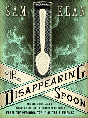 Click this cover for a(n) eBook sample of The Disappearing Spoon.