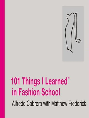 Click this cover for a(n) eBook sample of 101 Things I Learned<sup>TM</sup> in Fashion School.