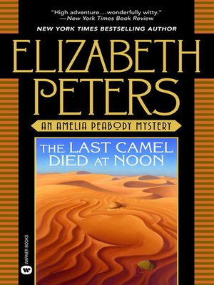 Click this cover for a(n) eBook sample of The Last Camel Died at Noon.