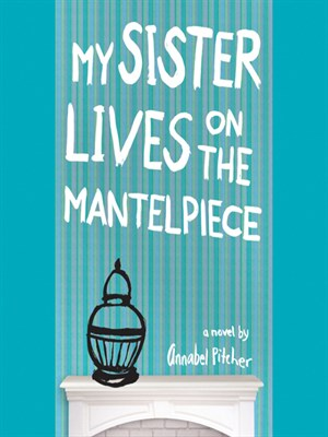 Click this cover for a(n) Audiobook sample of My Sister Lives on the Mantelpiece.