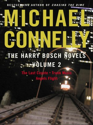 The Harry Bosch Novels, Volume 2