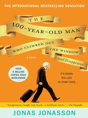 Click this cover for a(n) eBook sample of The 100-Year-Old Man Who Climbed Out the Window and Disappeared