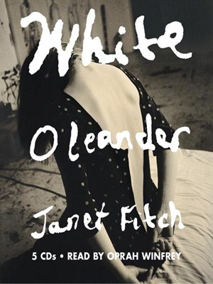 Click this cover for a(n) Audiobook sample of White Oleander