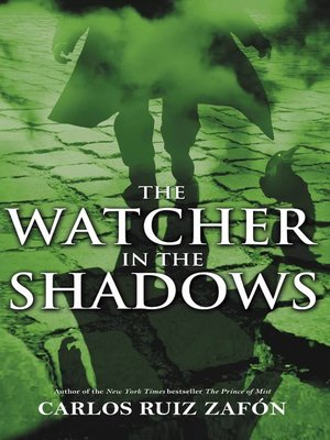 Cover of The Watcher in the Shadows