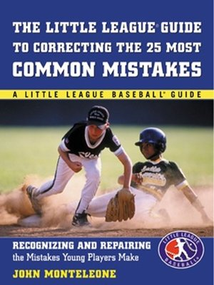 Click this cover for a(n) eBook sample of Little League® Baseball Guide to Correcting the 25 Most Common Mistakes.