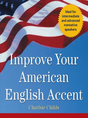 Click this cover for a(n) Audiobook sample of Improve Your American English Accent