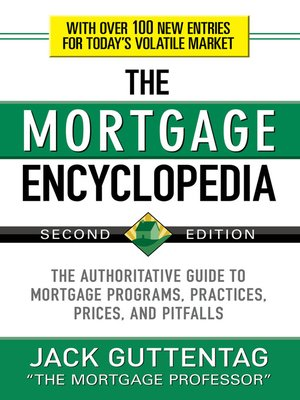 Click this cover for a(n) eBook sample of The Mortgage Encyclopedia