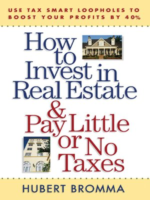 Click this cover for a(n) eBook sample of How to Invest in Real Estate & Pay Little or No Taxes.