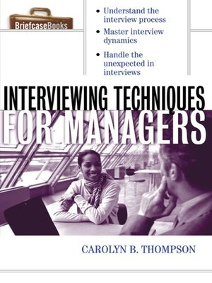 Click this cover for a(n) eBook sample of Interviewing Techniques for Managers.