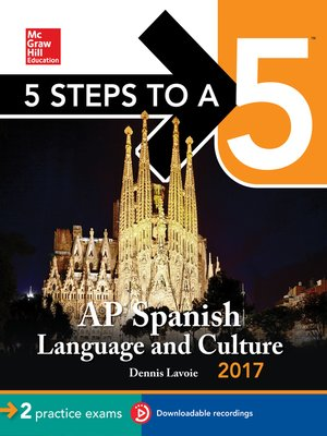 5 Steps to a 5 AP Spanish Language and Culture, 2014-2015 Edition