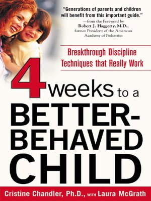 Click this cover for a(n) eBook sample of Four Weeks to a Better-Behaved Child.