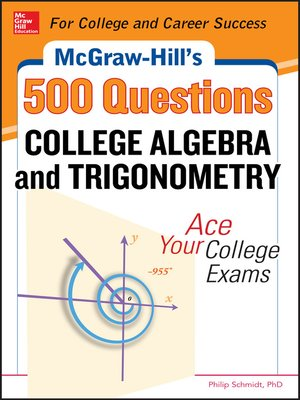 McGraw-Hill's 500 College Algebra and Trigonometry Questions