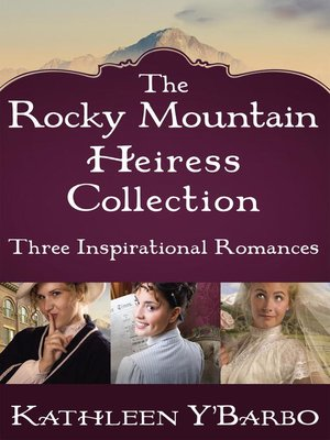 Click this cover for a(n) eBook sample of The Rocky Mountain Heiress Collection