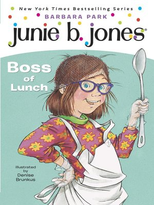 Click this cover for a(n) eBook sample of Junie B., First Grader: Boss of Lunch.