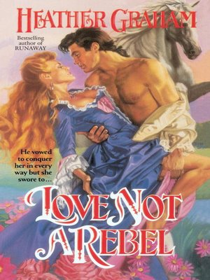 Click this cover for a(n) eBook sample of Love Not a Rebel.
