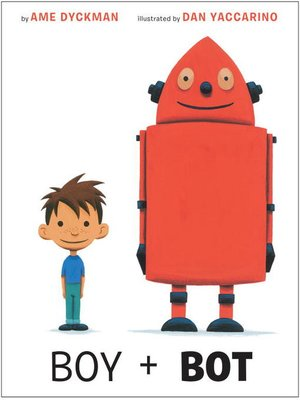 Click this cover for a(n) eBook sample of Boy and Bot.