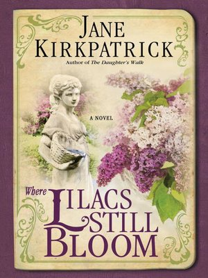 Click this cover for a(n) eBook sample of Where Lilacs Still Bloom.