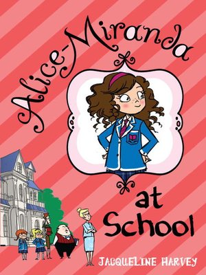 Cover of Alice-Miranda at School