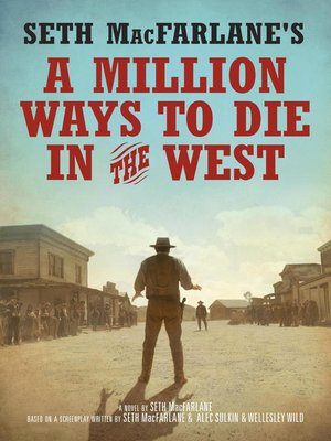 Click this cover for a(n) eBook sample of Seth MacFarlane's a Million Ways to Die in the West