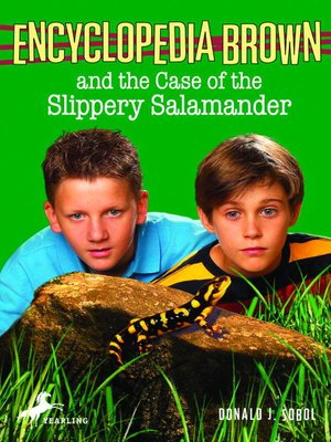Click this cover for a(n) eBook sample of Encyclopedia Brown and the Case of the Slippery Salamander.
