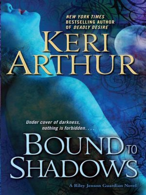 Bound to Shadows
