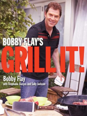 Click this cover for a(n) eBook sample of Bobby Flay's Grill It!