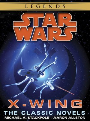 Click this cover for a(n) eBook sample of Star Wars: X-Wing Book Series (9-Book Bundle)