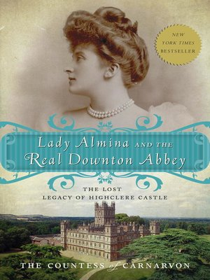 Click this cover for a(n) eBook sample of Lady Almina and the Real Downton Abbey