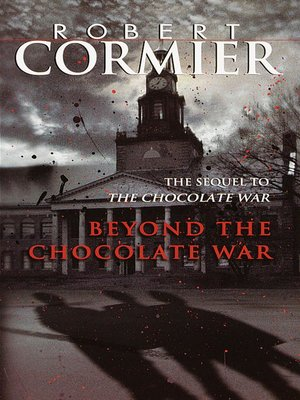 Beyond the Chocolate War