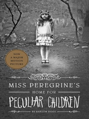 Click this cover for a(n) eBook sample of Miss Peregrine's Home for Peculiar Children.