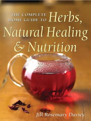 Cover of The Complete Home Guide to Herbs, Natural Healing, and Nutrition