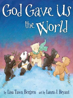 Click this cover for a(n) eBook sample of God Gave Us the World