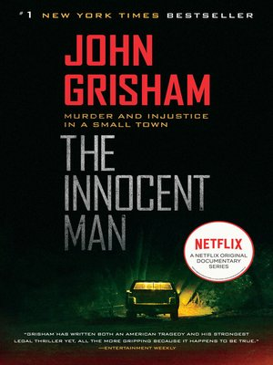 JOHN GRISHAM The Innocent Man FIRST Edition SIGNED Hardcover Book 2006