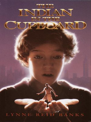 Click this cover for a(n) eBook sample of The Indian in the Cupboard.