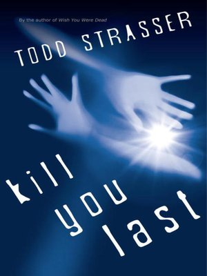 Click this cover for a(n) eBook sample of Kill You Last.