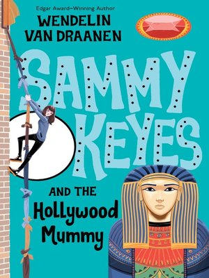 Click this cover for a(n) eBook sample of Sammy Keyes and the Hollywood Mummy