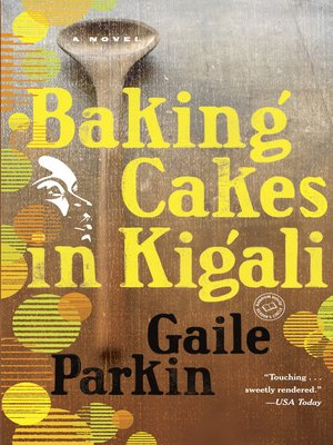 Click this cover for a(n) eBook sample of Baking Cakes in Kigali