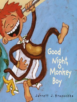 Click this cover for a(n) eBook sample of Good Night, Monkey Boy.