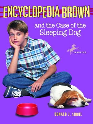 Click this cover for a(n) eBook sample of Encyclopedia Brown and the Case of the Sleeping Dog