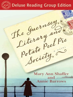 Click this cover for a(n) eBook sample of The Guernsey Literary and Potato Peel Pie Society (Random House Reader's Circle Deluxe Reading Group Edition).