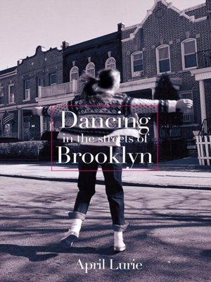 Cover of Dancing in the Streets of Brooklyn