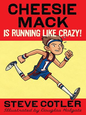 Cover of Cheesie Mack Is Running like Crazy!