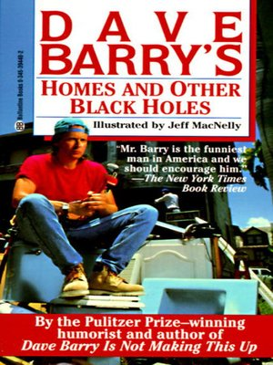 Click this cover for a(n) eBook sample of Dave Barry's Homes and Other Black Holes