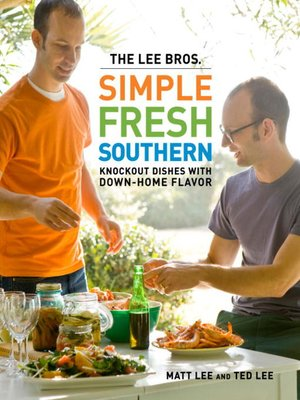 Cover of The Lee Bros. Simple Fresh Southern