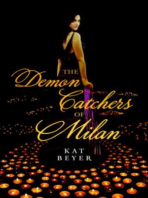 Click this cover for a(n) eBook sample of The Demon Catchers of Milan.