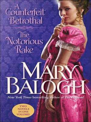 Click this cover for a(n) eBook sample of A Counterfeit Betrothal/The Notorious Rake.