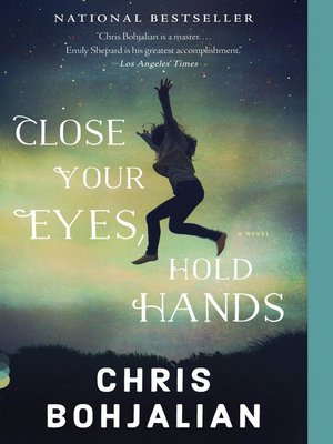 Cover of Close Your Eyes, Hold Hands