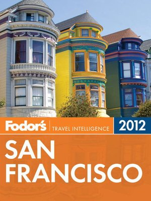 Click this cover for a(n) eBook sample of Fodor's San Francisco 2012